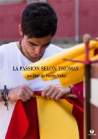 La passion selon Thomas